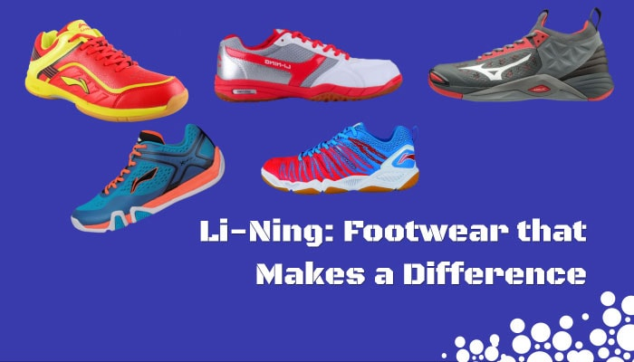 Li-Ning: Footwear that Makes a Difference